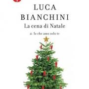 La cena di Natale libro di Luca Bianchini