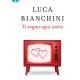 Ti seguo ogni notte Luca Bianchini